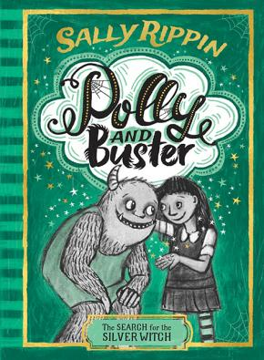 Polly and Buster Book #3: The Search for the Silver Witch