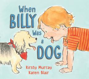 When Billy Was a Dog
