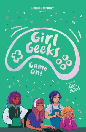 Game On: Girl Geeks, Book 2