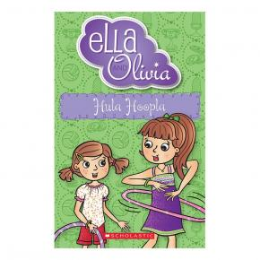 Hula Hoopla: Ella and Olivia, Book 24