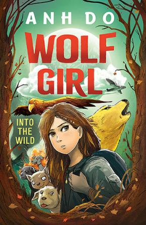 Into the Wild: Wolf Girl, Book 1