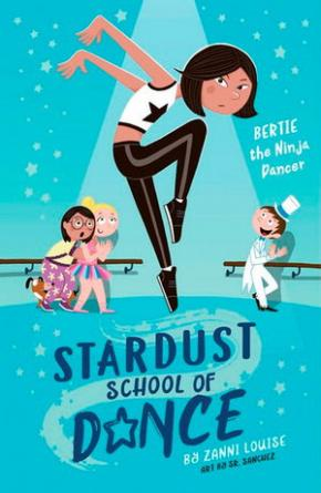 Stardust School of Dance: Bertie the Ninja Dancer