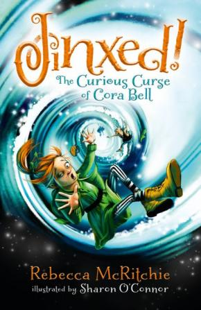 Jinxed! The Curious Curse Of Cora Bell