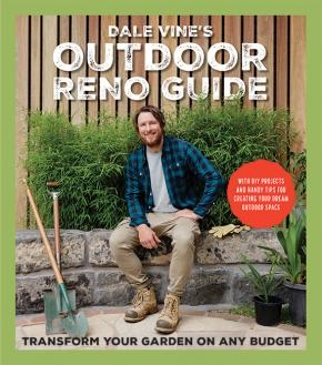 Dale Vine's Outdoor Reno Guide