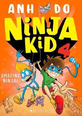 Amazing Ninja!: Ninja Kid, Book 4