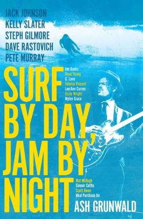 Surf By Day, Jam By Night