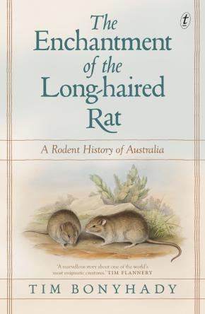 Enchantment of the Long-haired Rat: A Rodent History of Aust