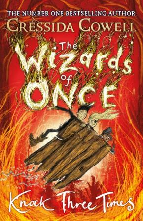 Knock Three Times: Wizards of Once, Book 3