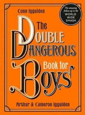 Double Dangerous Book for Boys
