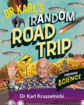 Dr Karl Random Road Trip