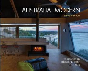 Australia Modern: 15 Houses in Harmony with
