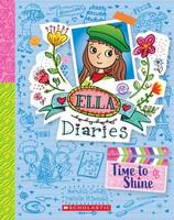 Time to Shine: Ella Diaries, Book 17