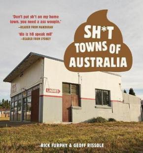 Sh*t Towns of Australia