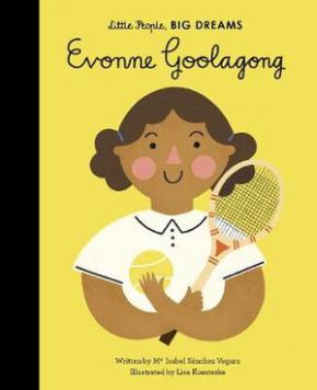 Evonne Goolagong (Little People, Big Dreams)