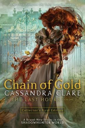 Chain of Gold: The Last Hours, Book 1