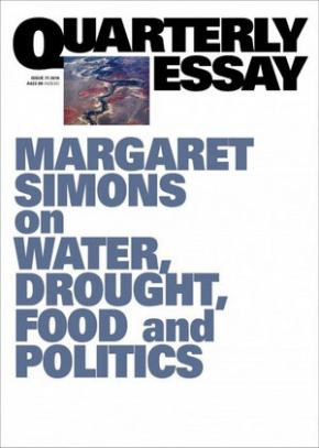 Margaret Simons on water, drought, food and politics: QE77