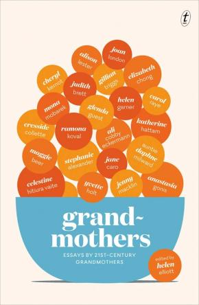 Grandmothers: Essays by 21st-century Grandmothers