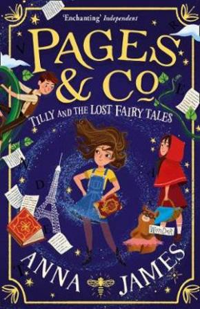 Tilly and the Lost Fairy Tales: Pages & Co., Book 2