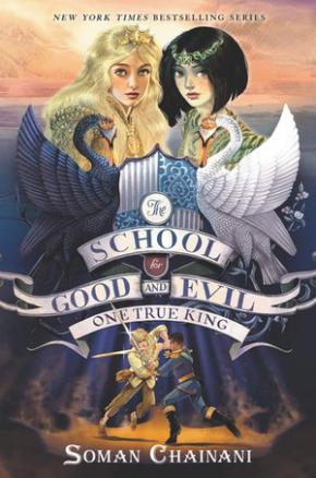 One True King: The School for Good and Evil, Book 6