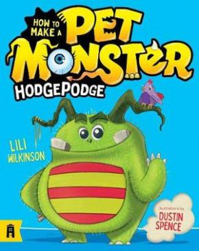 Hodgepodge: How to Make a Pet Monster, Book 1