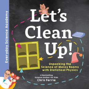 Let's Clean Up!: Unpacking the Science of Messy Rooms with Statistical Physics