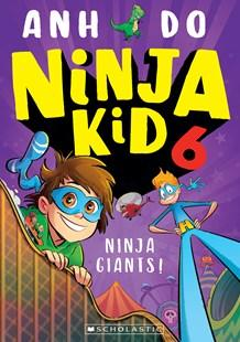 Ninja Giants: Ninja Kid, Book 6