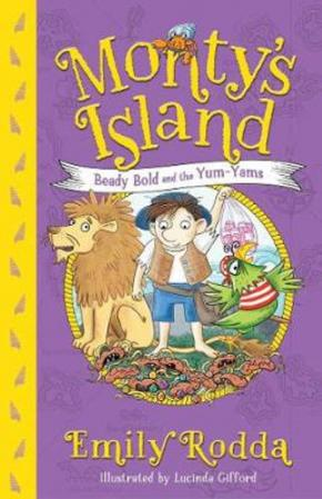 Beady Bold and the Yum-Yams: Monty's Island, Book 2