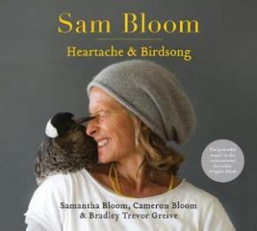 Sam Bloom: Heartache & Birdsong