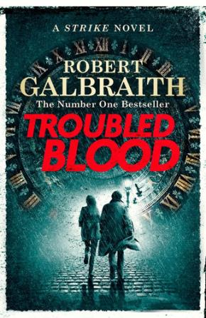 Troubled Blood: Cormoran Strike Bk 5
