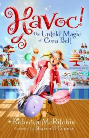 Havoc! The Untold Magic of Cora Bell: Jinxed, Book 2