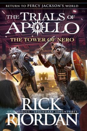 The Tower of Nero: The Trials of Apollo, Book 5