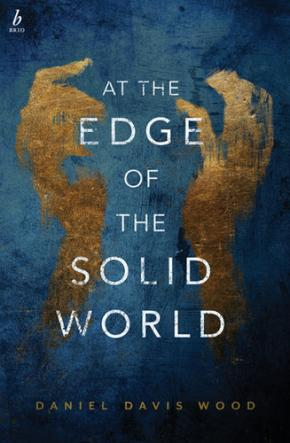 At the Edge of the Solid World