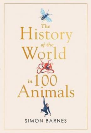 The History of the World in 100 Animals