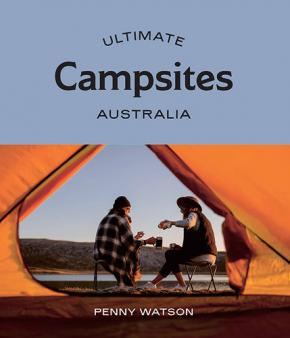 Ultimate Campsites: Australia