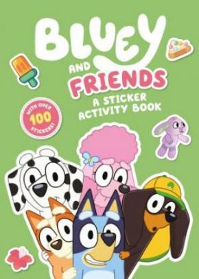 Bluey and Friends: A Sticker Activity Book