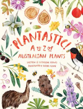Plantastic!: A to Z of Australian Plants