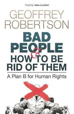 Bad People – and How to Be Rid of Them