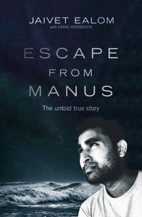 Escape from Manus: The Untold True Story