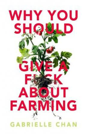Why you should give a f*ck about farming