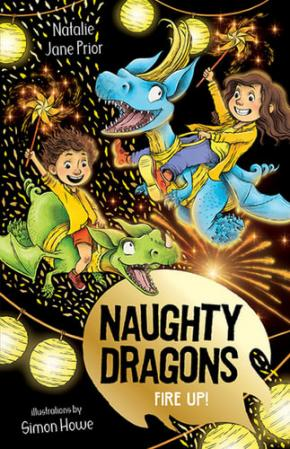 Naughty Dragons Fire Up!