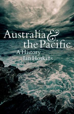 Australia & the Pacific: A History